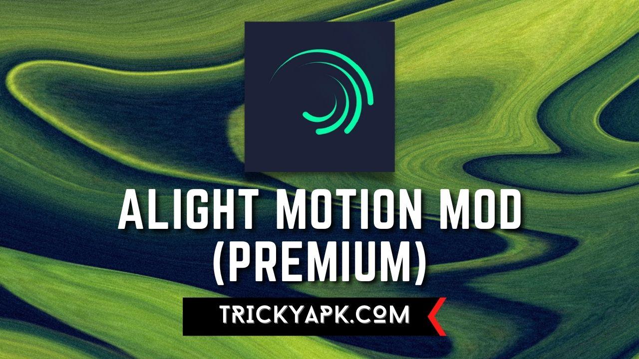 Alight Motion Pro MOD APK (Premium Subscription)