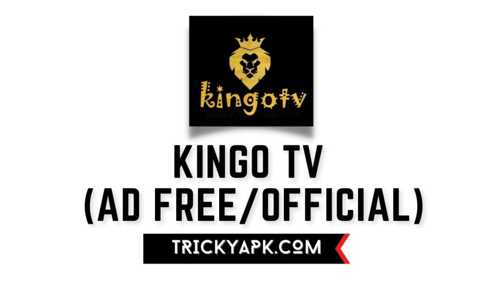 Kingo Tv MOD APK (Ad Free/Official)